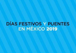 Días Festivos Y Puentes En México 2019
